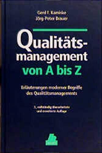 Qualitätsmanagement von A bis Z (Livre en: Kamiske, Gerd F.