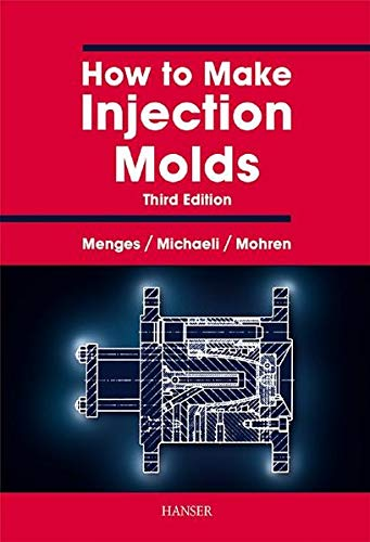 9783446212565: How to Make Injection Molds