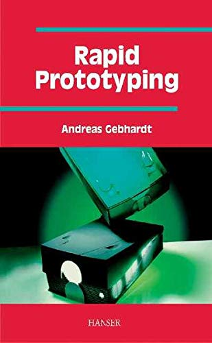 9783446212596: Rapid Prototyping