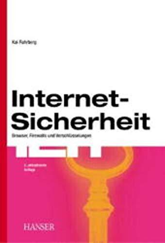 9783446213333: Internet- Sicherheit. Browser, Firewalls und Verschl?sselung