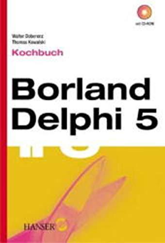 9783446213654: Borland Delphi 5. Kochbuch.