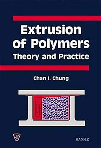 9783446213760: Extrusion of Polymers: Theory and Practice