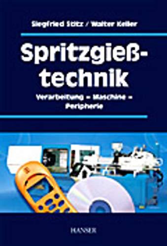 9783446214019: Spritzgießtechnik (Livre en allemand)