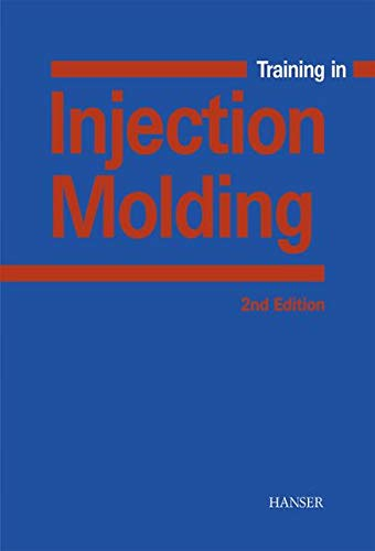 9783446214187: Training in Injection Molding