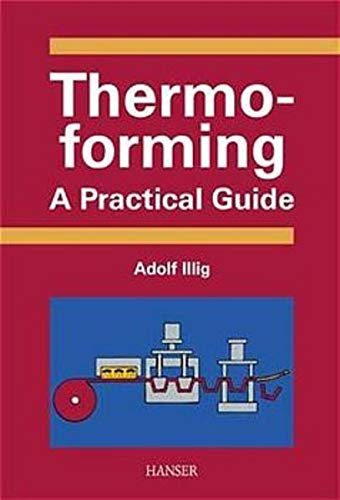 9783446214514: Thermoforming: A Practical Guide