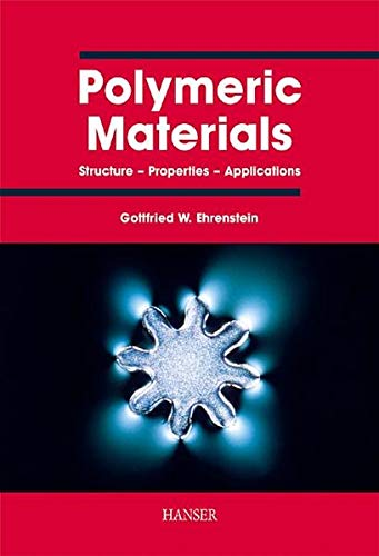 9783446214613: Polymeric Materials: Structure, Properties, Applications