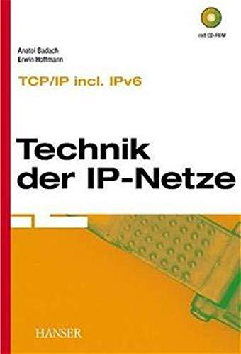 9783446215016: Technik der IP-Netze: TCP/IP inkl. IPv6