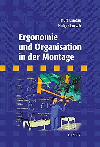 9783446215078: Ergonomie und Organisation in der Montage.