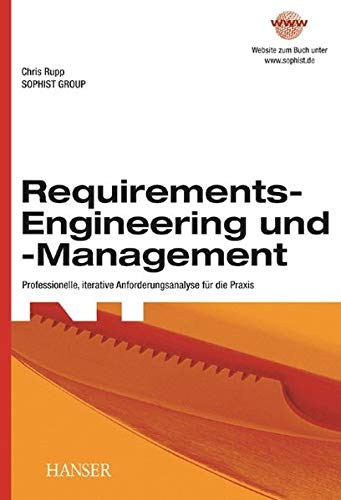 9783446216648: Requirements-Engineering und -Management: Professionelle, iterative Anforderungsanalyse für die Praxis