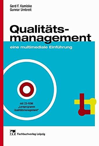 Qualitätsmanagement, eine multimediale Einführung, m. CD-ROM (Livre: Kamiske, Gerd F.