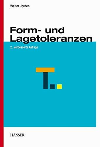 9783446217621: Form- und Lagetoleranzen.