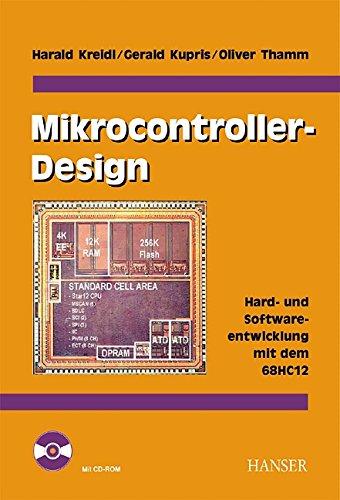 9783446217751: Mikrocontroller- Design. Hard- und Softwareentwicklung mit dem 68HC12/HCS12.