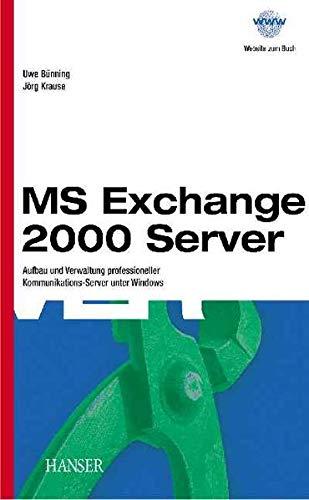 Microsoft Exchange Server 2003: Grundlagen und Konzepte: Mantke, Ingrid, Carius,