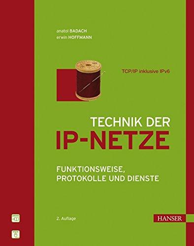 9783446219359: Technik der IP-Netze: TCP/IP incl. IPv6. Funktionsweise, Protokolle und Dienste