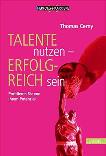 9783446219649: Talente nutzen - erfolgreich sein