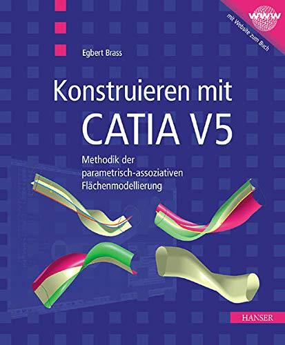 9783446220003: Konstruieren mit CATIA V5 (Livre en allemand)