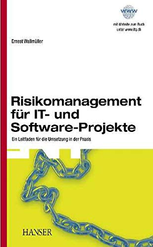 9783446224308: Risikomanagement für IT- und Software-Projekte.