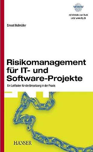 9783446224308: Risikomanagement für IT- und Software-Projekte: Ein Leitfaden für die Umsetzung in der Praxis