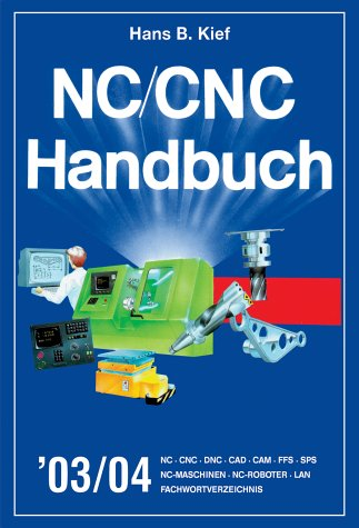 NC / CNC Handbuch 2003/04: Kief, Hans B.