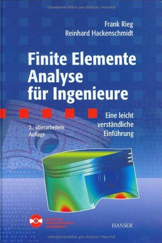 9783446224780: Finite Elemente Analyse für Ingenieure