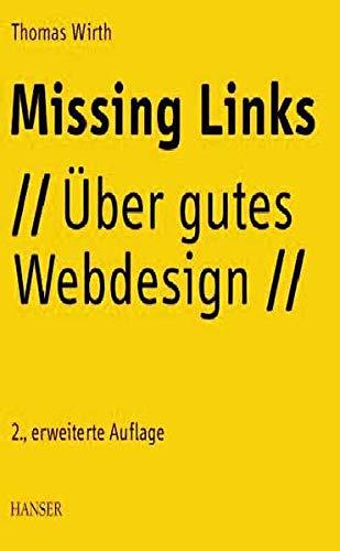 9783446225541: Missing Links: Über gutes Webdesign