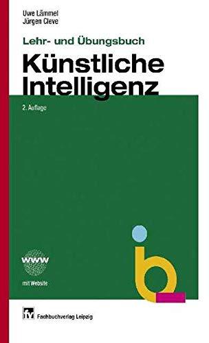 9783446225749: Lehr- und Übungsbuch Künstliche Intelligenz