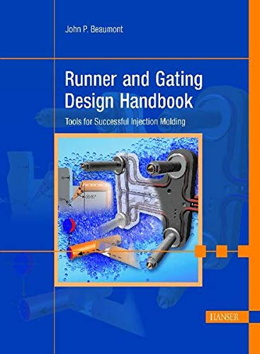 9783446226722: Runner and Gating Design Handbook: Tools for Successful Injection Molding
