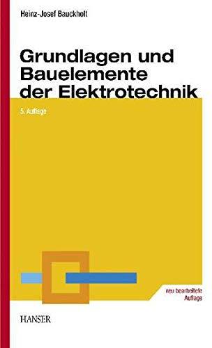 9783446227088: Grundlagen und Bauelemente der Elektrotechnik