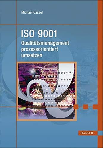 9783446227316: ISO 9001 - Qualitätsmanagement prozessorientiert umsetzen