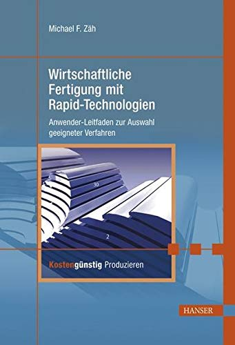 9783446228542: Wirtschaftliche Fertigung mit Rapid-Technologien