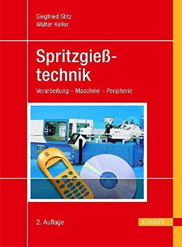 Spritzgießtechnik: Siegfried Stitz