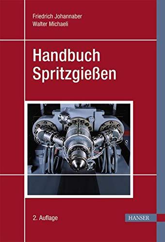 9783446229662: Handbuch Spritzgießen