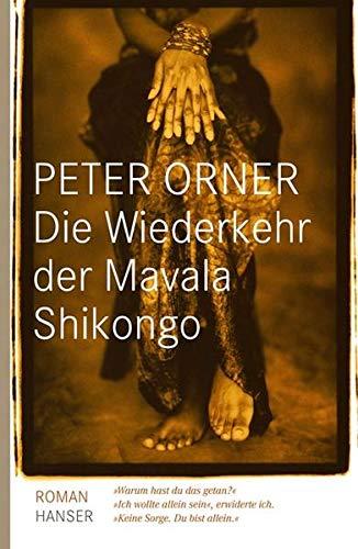 9783446230606: Die Wiederkehr der Mavala Shikongo