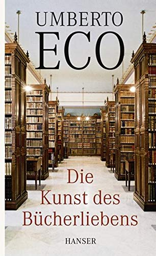 9783446232938: Die Kunst des Bücherliebens
