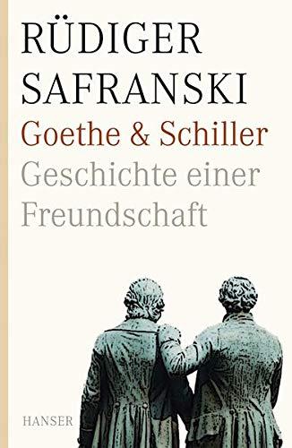 9783446233263: Goethe und Schiller. Geschichte einer Freundschaft