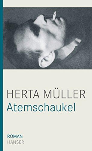 Atemschaukel : Roman. - Müller, Herta