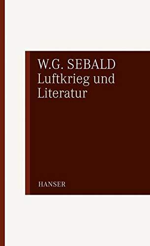 9783446234321: Luftkrieg und Literatur: Mit einem Essay zu Alfred Andersch