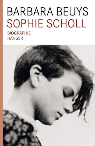 9783446235052: Sophie Scholl Biographie