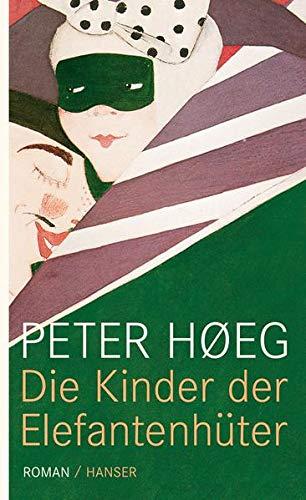 Die Kinder der Elefantenhüter (9783446235526) by Peter Hoeg
