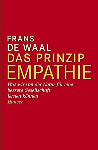 Das Prinzip Empathie (9783446236578) by Frans de Waal