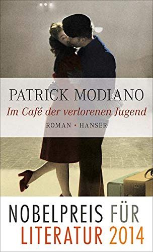 Im Café der verlorenen Jugend: Modiano, Patrick: