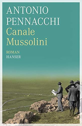 9783446238602: Canale Mussolini