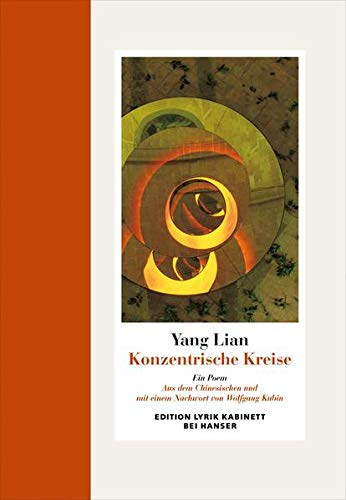 Konzentrische Kreise. Gedichte - signiert: Lian, Yang; Kubin, Wolfgang