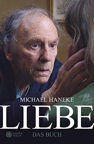 9783446240278: Liebe: Das Buch zum Film