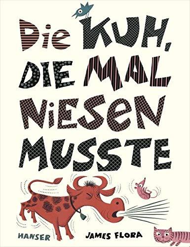 Die Kuh, die mal niesen musste (3446241582) by James Flora