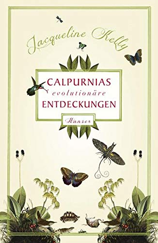 9783446241657: Calpurnias (r)evolutionäre Entdeckungen