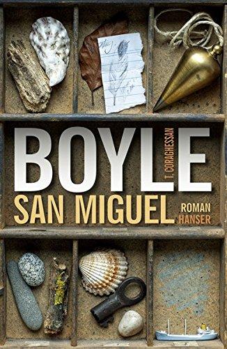 San Miguel. Roman - signiert: Boyle, T. C.