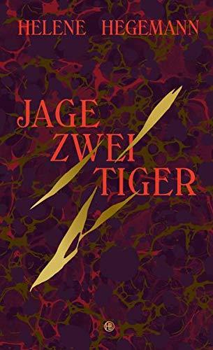 9783446243675: Jage zwei Tiger