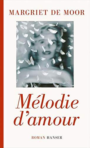 9783446244788: Mélodie d'amour