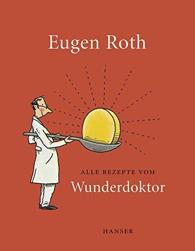9783446246577: Alle Rezepte vom Wunderdoktor 2008